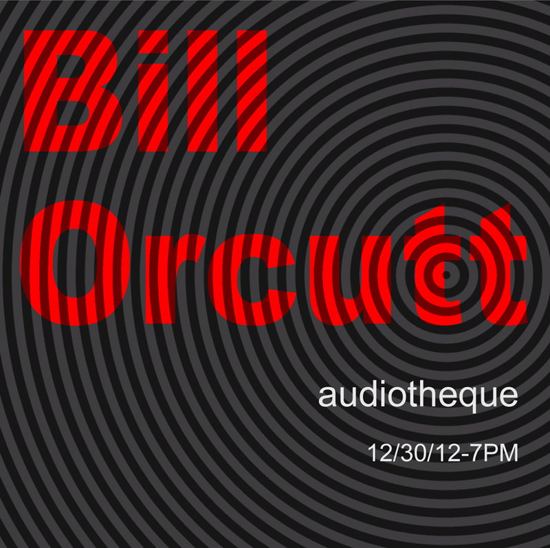 bill orcutt at audiotheque-w